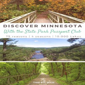 75 Reasons to Fall in Love with Hiking in Minnesota with the State Park Passport Club 75 Reasons to