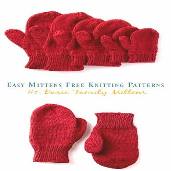 Basic Family Mittens Knitting Free Pattern - Easy  Free ; Patterns