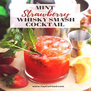 Enjoy this refreshing summer cocktail recipe showcasing sweet strawberries, fresh mint, and whisky!