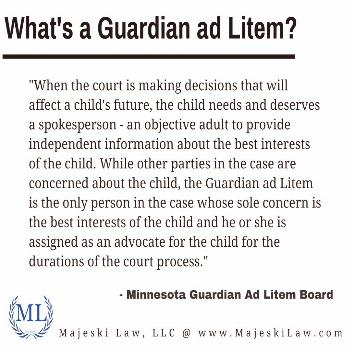 Guardian ad Litem in Minnesota Family Law cases. Find out what a Guardian ad Litem is and more by c