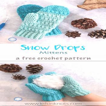The Snow Drops Mittens pattern is a free, modern crochet pattern with  a stunning texture thanks to